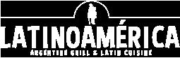 LatinoAmérica – Argentine Grill & Latin Cusine